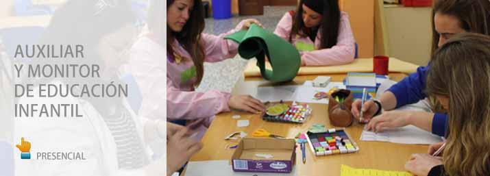 Auxiliar y Monitor de Educación Infantil